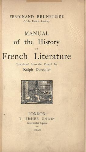 Manual of the history of French literature by Ferdinand Brunetière