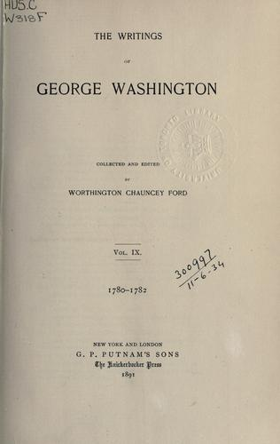The writings of George Washington by George Washington