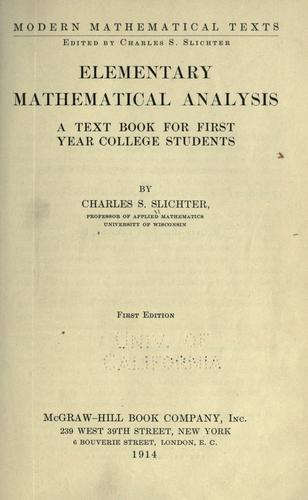 Elementary mathematical analysis by Slichter, Charles Sumner