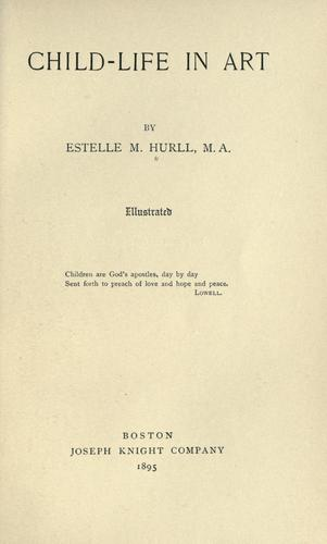 Child-life in art by Estelle May Hurll
