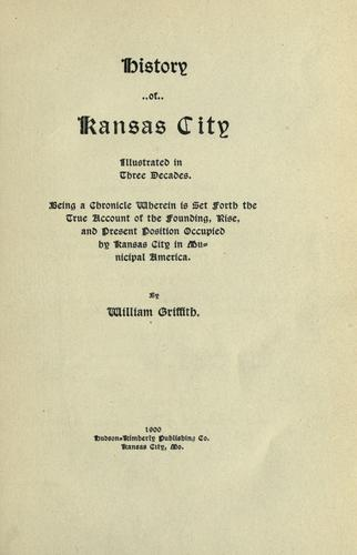 History of Kansas City by Griffith, William