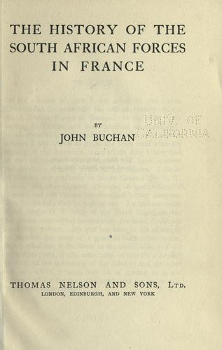 The history of the South African forces in France by John Buchan