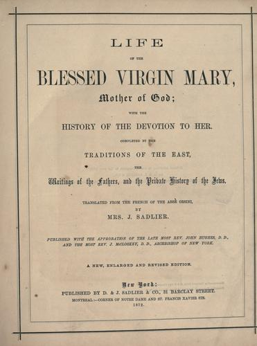 Life of the Blessed Virgin Mary, Mother of God by Orsini abbé