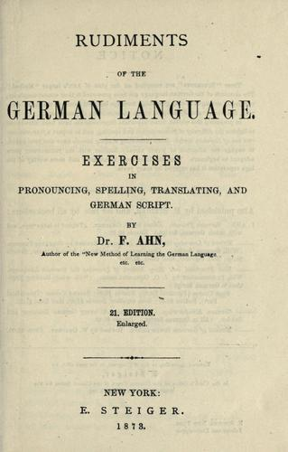Rudiments of the German language by F. Ahn