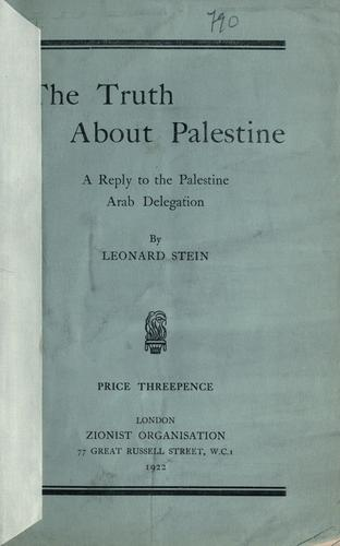 The truth about Palestine by Leonard Stein