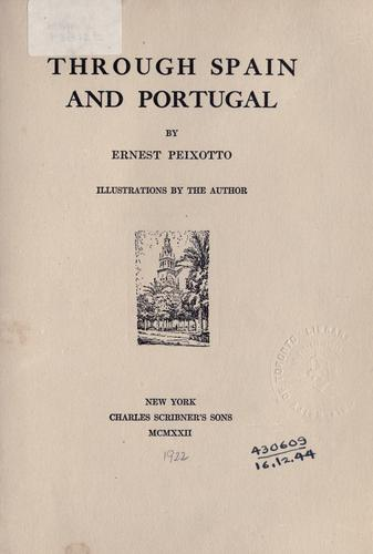Through Spain and Portugal by Peixotto, Ernest Clifford