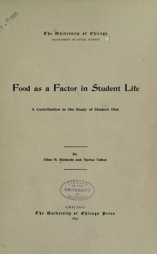 Food as a factor in student life by Ellen Henrietta Richards