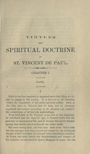 Virtues and spiritual doctrine of St. Vincent de Paul by Michel Ulysse Maynard