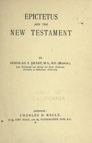 Epictetus and the New Testament by Douglas Simmonds Sharp