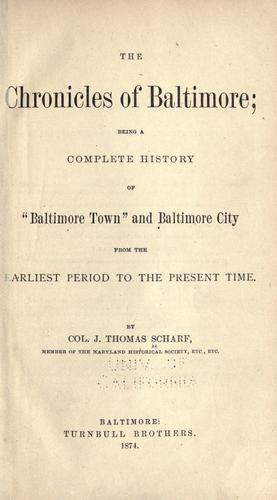 The chronicles of Baltimore by J. Thomas Scharf