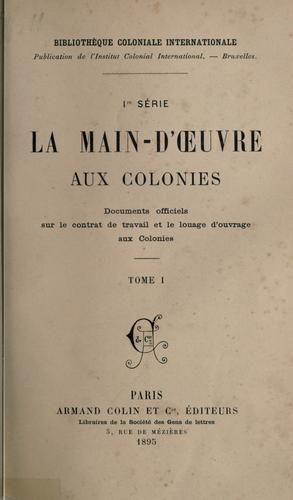 La main-d'oeuvre aux colonies by International Institute of Differing Civilizations