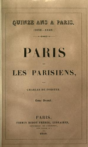 Quinze ans à Paris, 1832-1848.