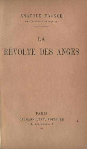 La re volte des anges by Anatole France