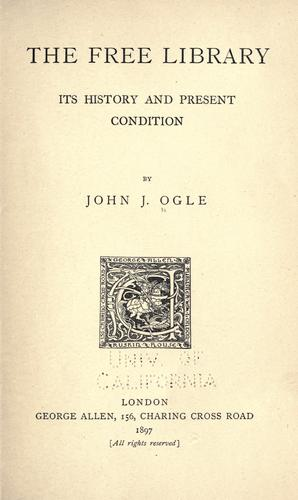 The free library by John Joseph Ogle