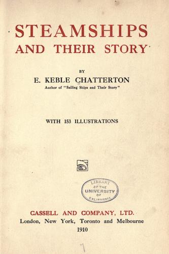 Steamships and their story by E. Keble Chatterton