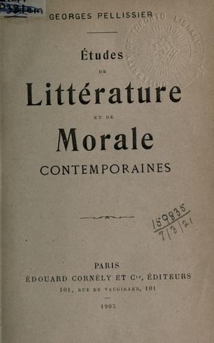 Études de littérature et de morale contemporaines by Georges Pellissier