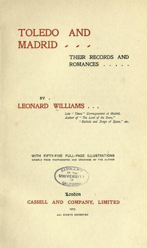 Toledo and Madrid by Williams, Leonard
