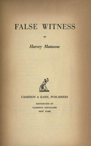 False witness by Harvey Matusow