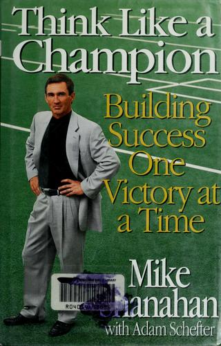 Think like a champion by Mike Shanahan