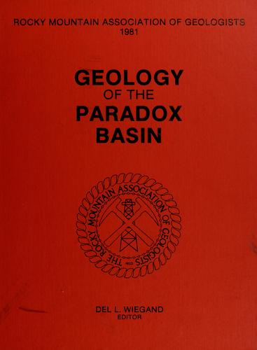 Geology of the Paradox Basin by Del L. Wiegand