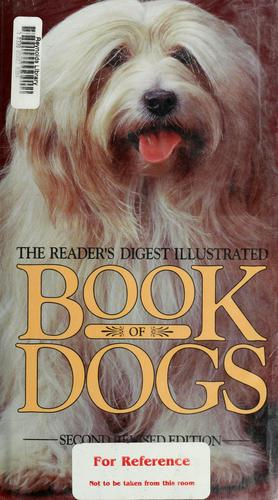 The Reader's Digest illustrated book of dogs by Patricia Sylvester