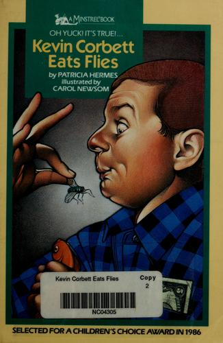 Kevin Corbett eats flies by Patricia Hermes