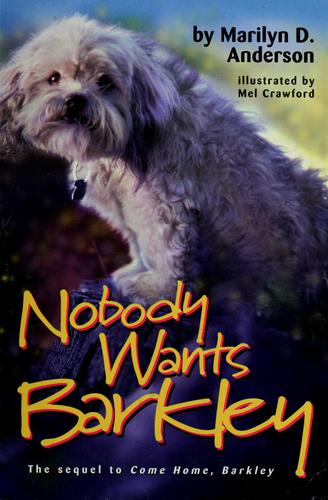 Nobody wants Barkley by Marilyn D. Anderson