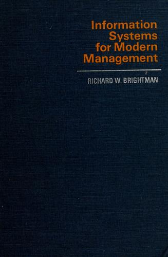 Information systems for modern management by Richard W. Brightman