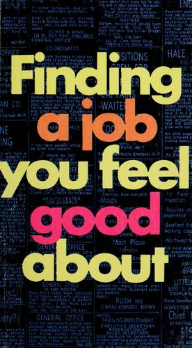 Finding a job you feel good about by Clifford B. Garrison