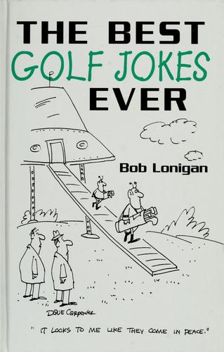 The best golf jokes ever by Bob Lonigan