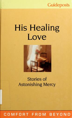 His healing love by Phyllis Hobe