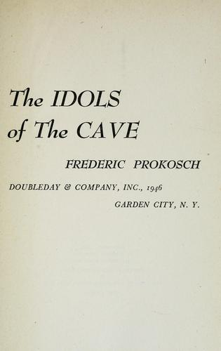 The idols of the cave