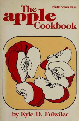 The apple cookbook by Kyle D. Fulwiler