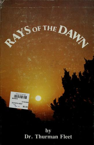 Rays of the dawn by Thurman Fleet