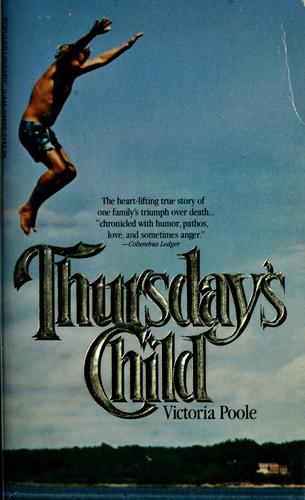 Thursday's child by Victoria Poole