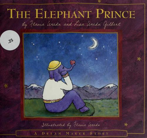 The elephant prince by Flavia Weedn
