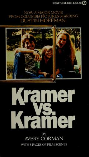 Kramer versus Kramer by Avery Corman