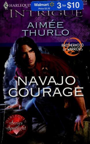 Navajo courage by Aimée Thurlo