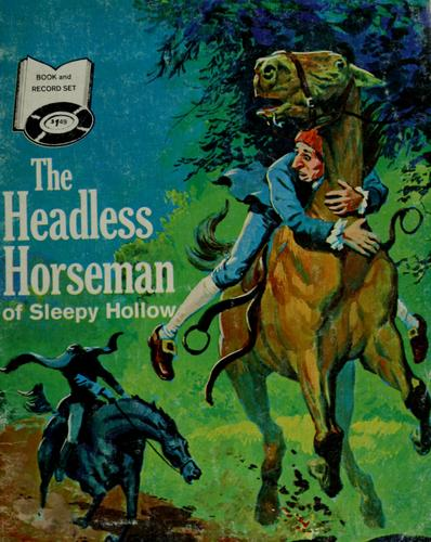 The headless horseman of Sleepy Hollow by Cherney Berg