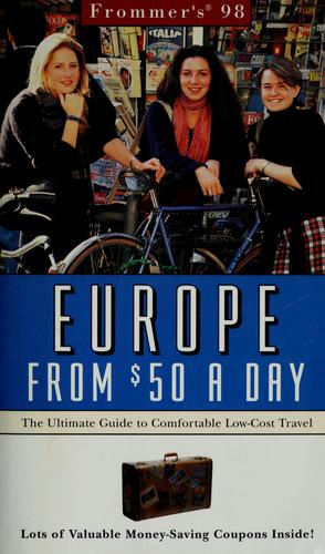 Frommer's '98 Europe from $50 a day by John Bozman