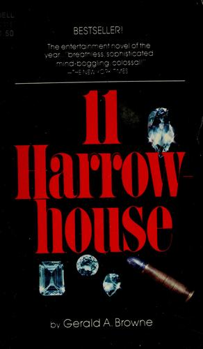 11 Harrowhouse by Gerald A. Browne