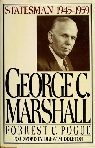 George C. Marshall by Forrest C. Pogue