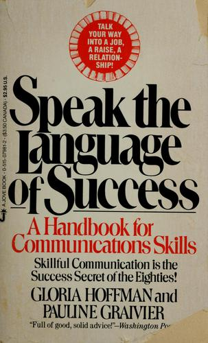 Speak the language of success by Gloria Hoffman