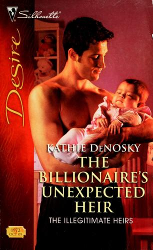 The billionaire's unexpected heir by Kathie DeNosky