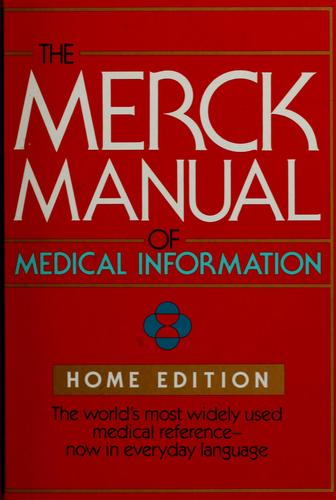The Merck manual of medical information by Robert Berkow, Mark H. Beers, Andrew J. Fletcher