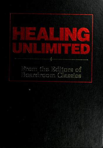 Healing unlimited by Boardroom Classics