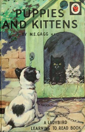 Puppies and kittens by M. E. Gagg