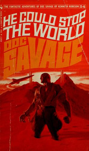 Doc Savage. #54.  He Could Stop the World by Laurence Donovan [Kenneth Robeson]
