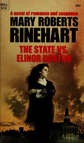 The state vs. Elinor Norton by Mary Roberts Rinehart