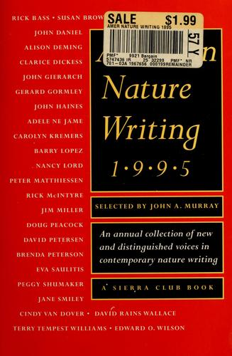 American nature writing, 1995 by Murray, John A.